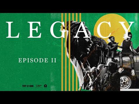 Bob Marley - LEGACY: Women Rising (Episode 2)