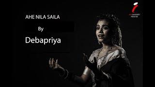 Ahe Nila Saila   ଆହେ ନୀଳଶଈଳ   Debopriya Saha   Bhajan   Iman Chakraborty Production
