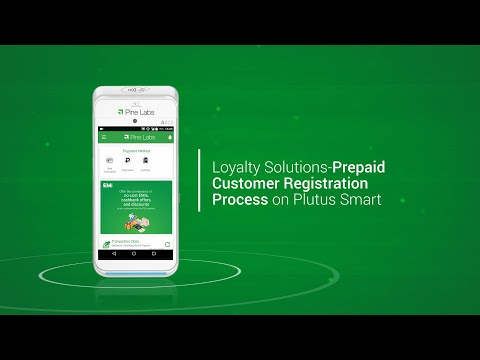 Loyalty Solutions- Prepaid customer registration process on Plutus Smart