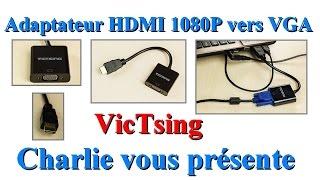 Adaptateur HDMI 1080P vers VGA  utiliser vos anciens écrans avec cet adaptateur VicTsing