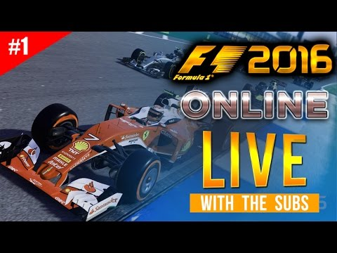 F1 2016 Online Gameplay LIVESTREAM - Live With The Subs #1 (PART 1)  - F1 2016 Multiplayer