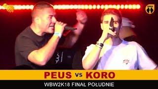 PEUS vs KORO  WBW 2018  Finał Południe (A) Freestyle Battle