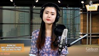 GIRLY RADIO LIVESTREAM - BUÔNG BỎ MỘT NGƯỜI RẤT THƯƠNG, CẢM GIÁC ẤY THẾ NÀO? | Girly.vn
