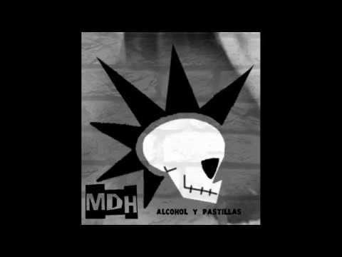 M.D.H alcohol y pastillas full album