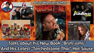 The O'HalloRANT Ep 9 - Actor/Wrestler/Radio Host - Brimstone