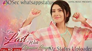 Rabba Pura Mera Ek Arman Krde | One last wish | 30sec Whatsappstatus| Mr.status Uploader