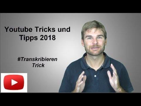 Youtube Tricks Und Tipps 2018 - Video Transkribieren Trick