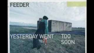 Watch Feeder Tomorrow Shine video