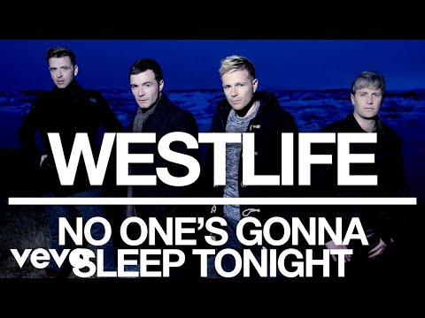 Westlife - No One's Gonna Sleep Tonight (Official Audio) mp3