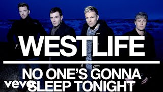 Westlife - No One's Gonna Sleep Tonight (Official Audio)