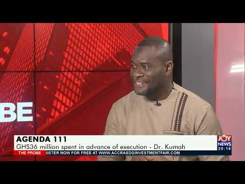 Agenda 111: Ghanaians shouldn't worry about where we are getting funds from -  Dr. John Kumah