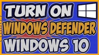 How to turn on windows defender in  Windows 10 (Fully Explained 2019)