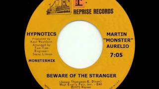 Hypnotics - Beware Of The Stranger (Monstermix)