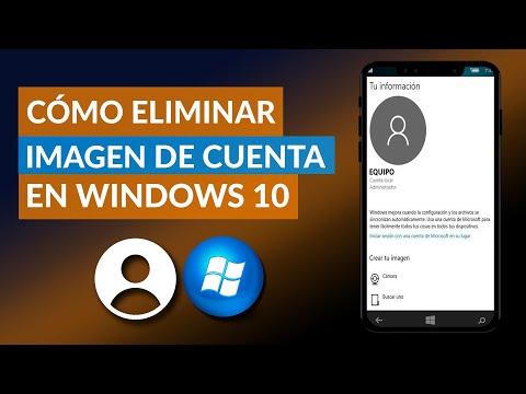 Cómo Cambiar, Ocultar o Eliminar la Imagen de Cuenta de Usuario Windows 10
