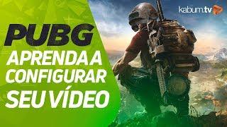PUBG - Configurando sua Placa de Vídeo feat. TheDarkness