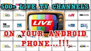 Best Android App to Stream 500+ Live TV channels Free On Your Android Phone