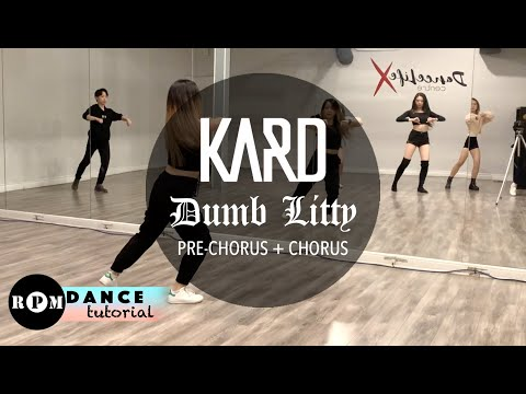 "KARD ""Dumb Litty"" Dance Tutorial (Pre-Chorus, Chorus)"
