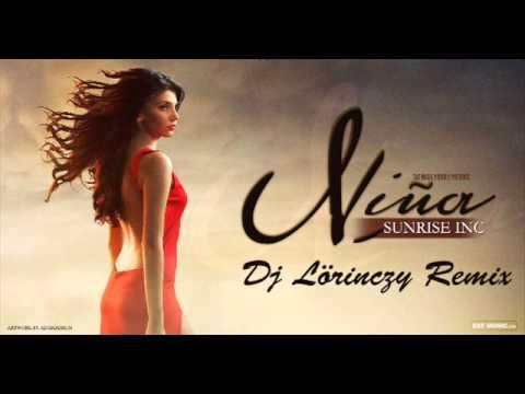 Sunrise Inc - Nina (Dj Lőrinczy Remix)