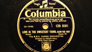 Love is the sweetest thing - BBC dance orchestra directed by Henry Hall
