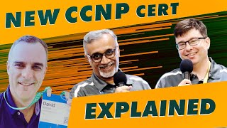 The NEW CCNP explained!