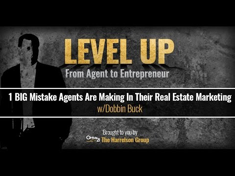 1 BIG Mistake Agents Are Making In Their Real Estate Marketing w/Dobbin Buck