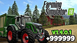 Farming Simulator 18 V.1.4.0.1 MOD/HACK [DINHEIRO INFINITO/UNLIMITED MONEY] SEM ROOT