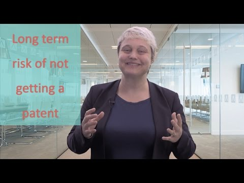 The long term risk of not getting a patent