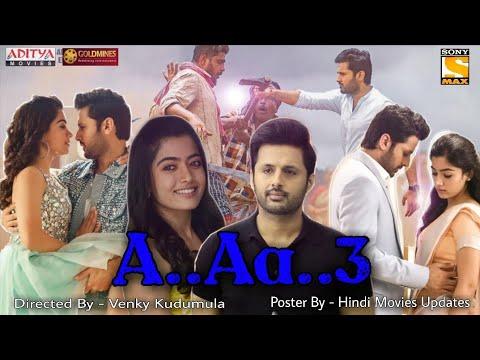 A Aa 3 Bheeshma Full Movie Hindi Dubbed Nithiin New Movie Rashmika Mandanna Bheeshma Trailer Youtube
