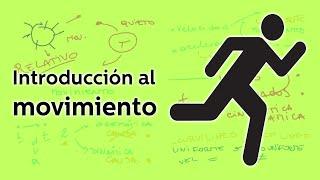 Introducción al movimiento - Física - Educatina