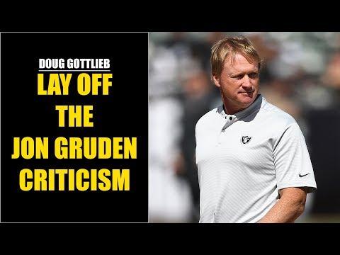 Doug Gottlieb: Jon Gruden Is Over-Criticized