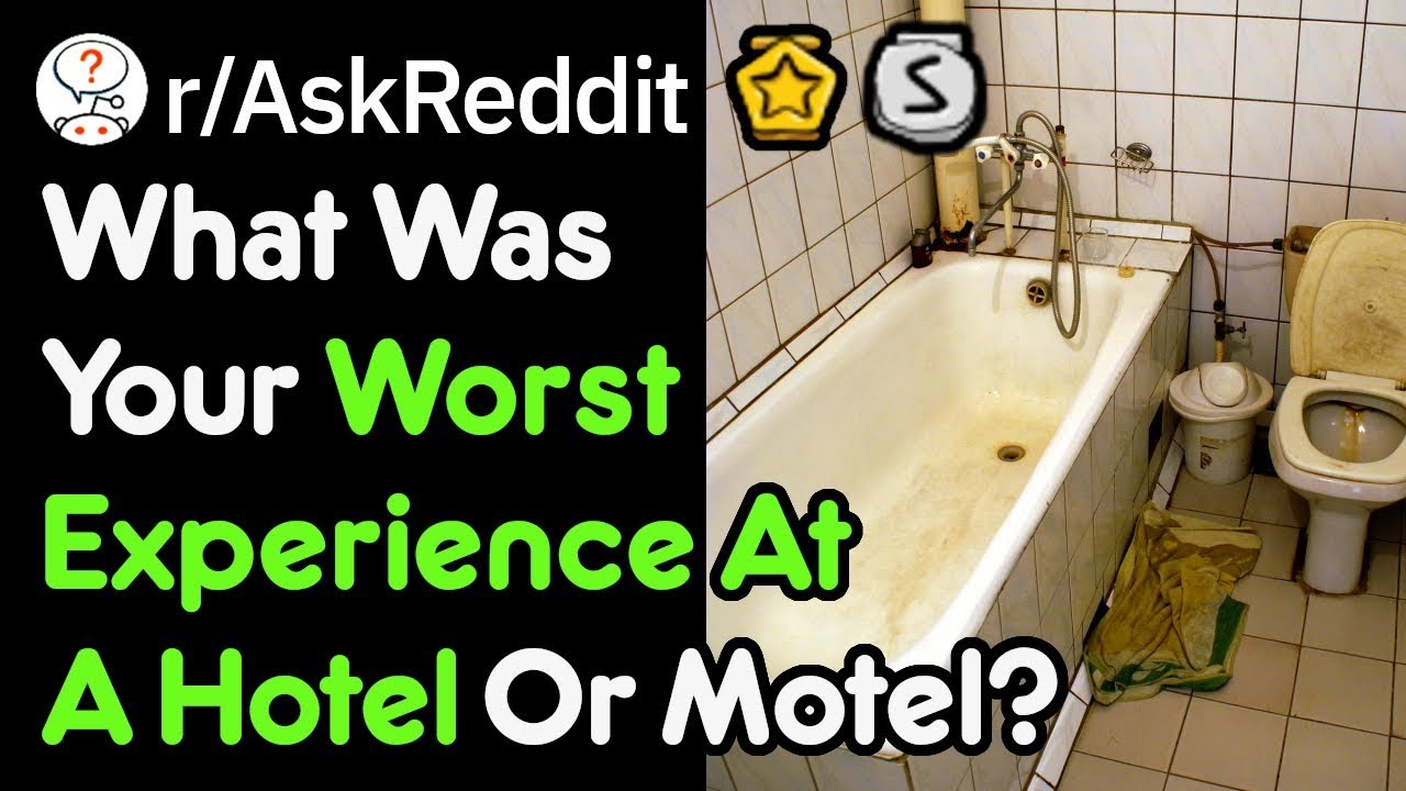 How Can Hotels Be This Dirty? (Reddit Stories r/AskReddit)