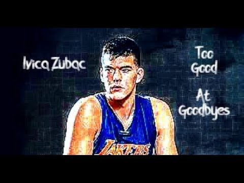 """Ivica Zubac - """"Too Good At Goodbyes"""" (Los Angeles Lakers Mix/Tribute)"""