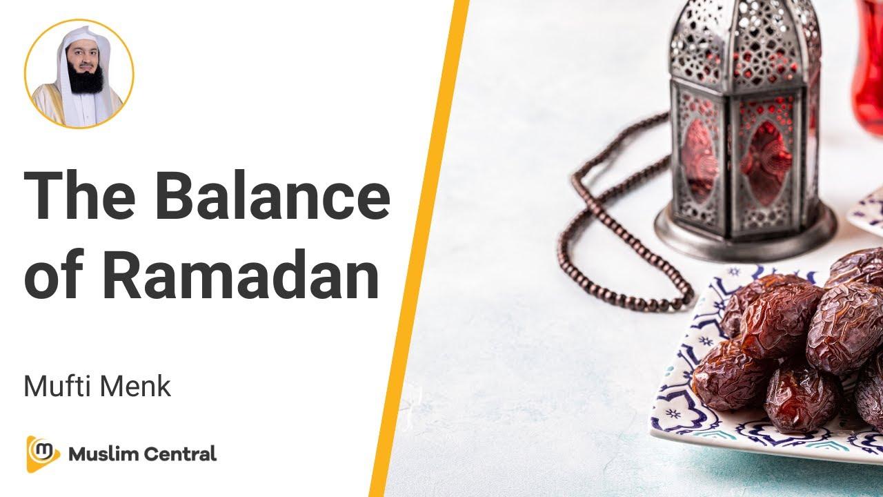 Download Mufti Menk -  The Balance of Ramadan