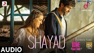 Download Lagu Shayad Full Song - Love Aaj Kal 2 | Arijit Singh | Jo tum na ho, Rahenge hum nahi | Audio | 2020 mp3