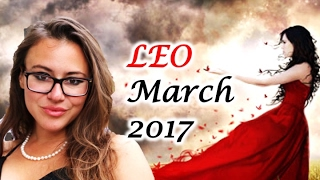 LEO March 2017 Horoscope. VENUS Retrograde CHANGES Your LIFE PURPOSE!