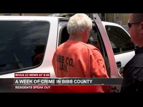 A WEEK OF CRIME IN BIBB COUNTY