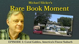 Rare Book Moment 1: Coral Gables, America