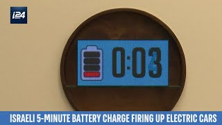Israeli 5-Minute Battery Charging to Revolutionize Electric Cars