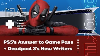 PlayStation's Answer to Xbox Game Pass + Deadpool 3 Writers - IGN News Live