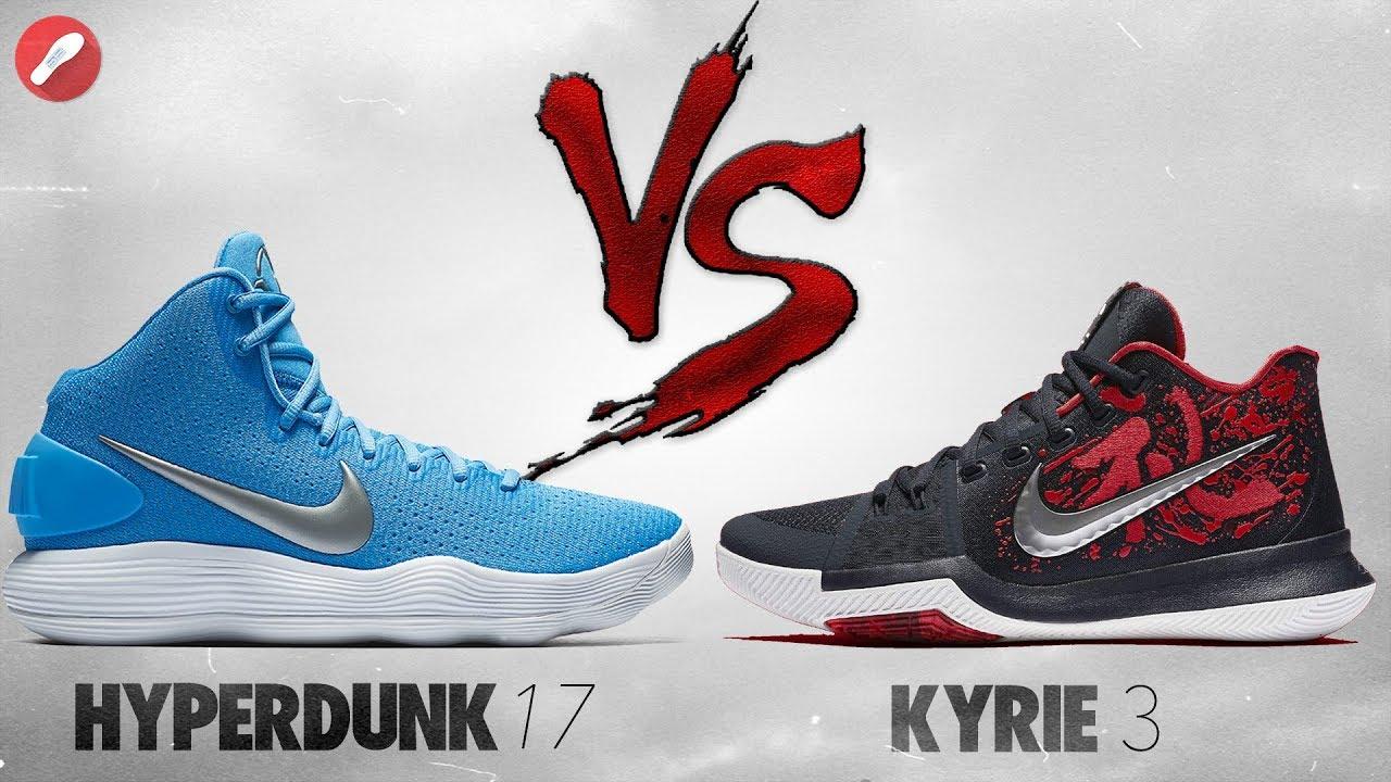 Nike Hyperdunk 2017 vs Kyrie 3!