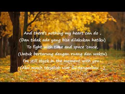 Justin Bieber - Stuck in the Moment (Lyrics & Terjemahan)