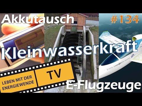 Kleinwasserkraft & Elektroflugzeuge & Akkutausch bei E-Zahnbürste