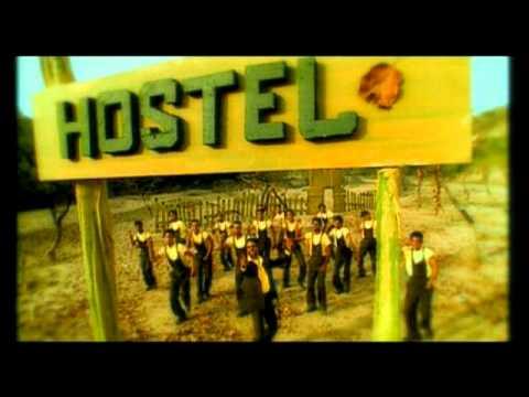Hostel [Full Song] - Hostel