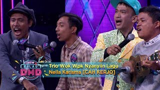 Kompak Banget! Trio Wok Wok Nyanyiin Lagu Nella Karisma [CAH KERJO] - New Kilau DMD (19/12) MP3