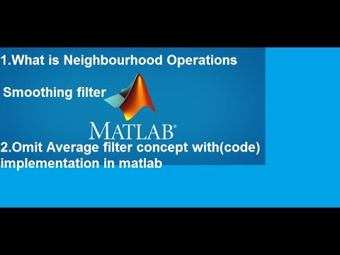 21 Average (Omit) Filter implementation code in Matlab Using Neighborhood  Operation