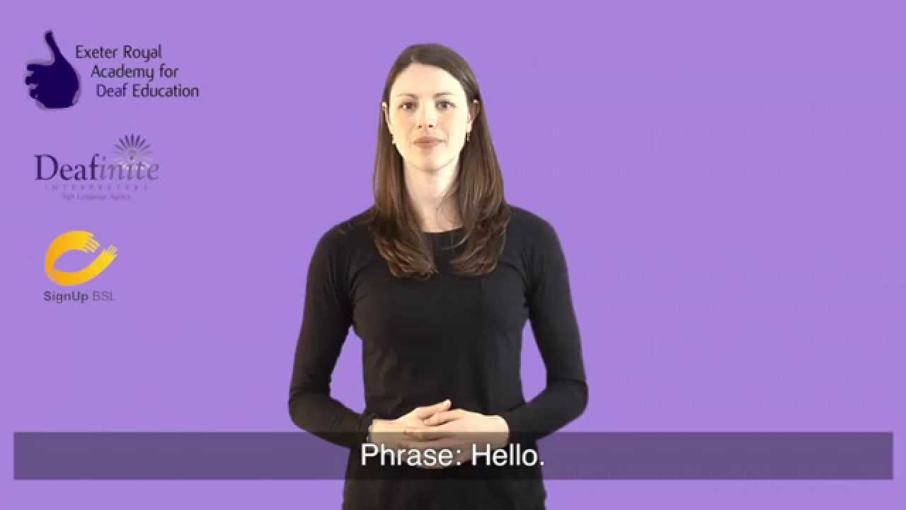 Learn Basic Greetings In British Sign Language Bsl Youtube