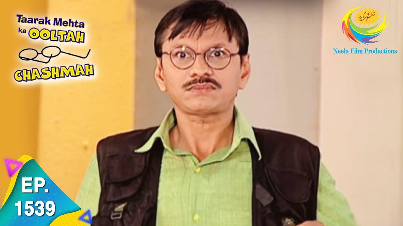 Download Taarak Mehta Ka Ooltah Chashmah - Episode 1539 - Full Episode