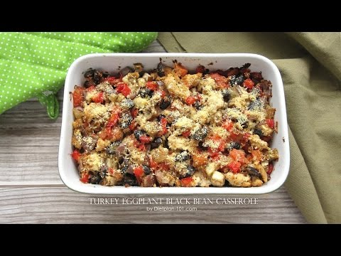 Turkey Eggplant Black Bean Casserole (The Zone Diet) | Dietplan-101.com