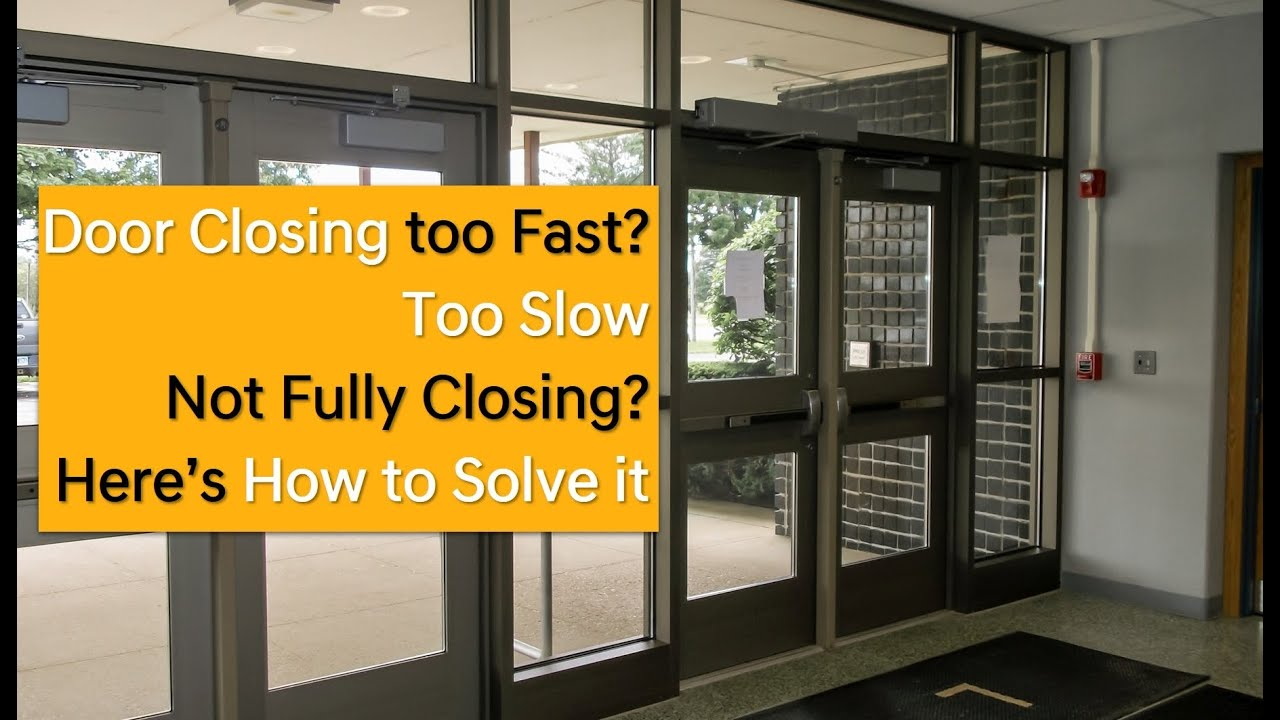 How To Adjust A Door Closer Door Closing Speed Force