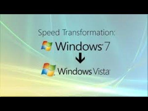 Speed Transformation: Windows 7 To Windows Vista